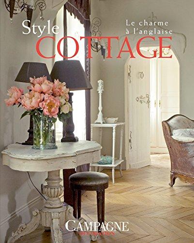 Style cottage: Le Charme à l'anglaise