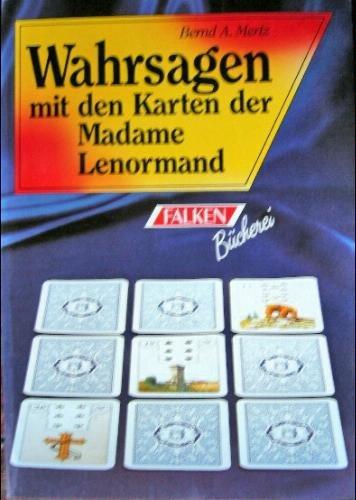 Wahrsagen mit den Karten der Madame Lenormand.