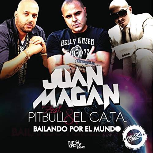 Juan Magán feat. Pitbull & El Cata