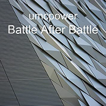 Battle After Battle