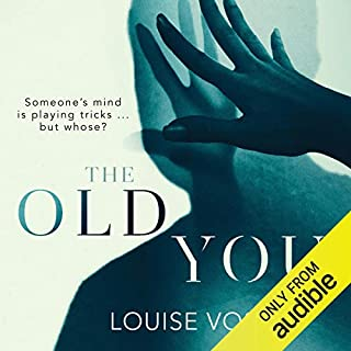 The Old You                   By:                                                                                                                                 Louise Voss                               Narrated by:                                                                                                                                 Zara Ramm                      Length: 10 hrs and 1 min     98 ratings     Overall 4.1