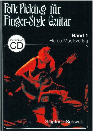 Folk Picking für Finger-Style Guitar Band 1 inkl. CD