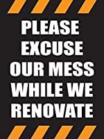 Please Excuse Our Mess While We Renovate Store Business Retail Promotion Signs 18x24 Full Color 5 Pack [並行輸入品]