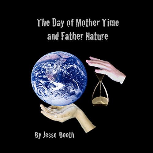 The Day of Mother Time and Father Nature audiobook cover art