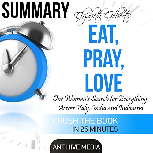 Elizabeth Gilbert's Eat, Pray, Love Summary                   De :                                                                                                                                 Ant Hive Media                               Lu par :                                                                                                                                 Adrienne Ellis                      Durée : 36 min     Pas de notations     Global 0,0