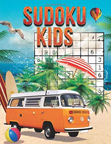 Sudoku Kids: Sudoku for children from 6 years old: more than 400 fun Sudokus - 400  Sudoku Puzzles From Beginner to Advanced - Sudoku Puzzle Book With ... For Children Ages 6 -8 With Solutions.