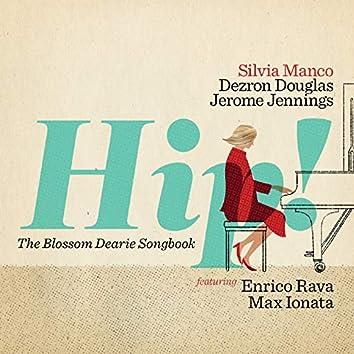 Hip! (feat. Dezron Douglas, Jerome Jennings) [The Blossom Dearie Songbook]