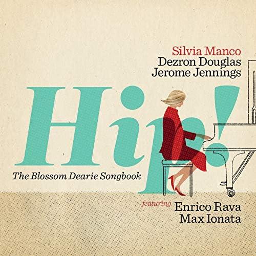 Silvia Manco feat. Dezron Douglas & Jerome Jennings