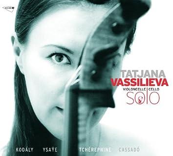 タチアナ・ヴァシリエヴァ:無伴奏チェロ作品集