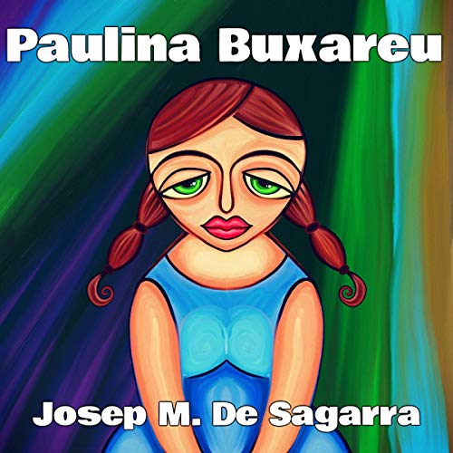 Paulina Buxareu (Audiolibro en Catalán) audiobook cover art