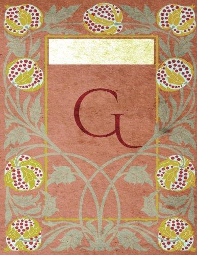 "Monogram ""G"" Sketchbook: Blank Art Pad Notebook Journal (Monogram NouveauThree 150 Sketch) [Idioma Inglés]"