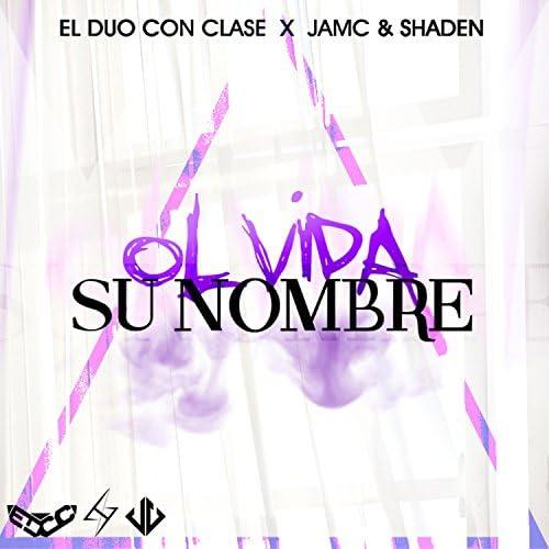 El Duo Con Clase feat. Amc & Shaden