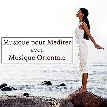 Musique pour Mediter avec Musique Orientale