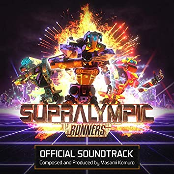 Supralympic Runners (Video Game Official Soundtrack)