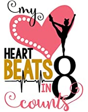 My Heart Beats in 8 Counts: Cheerleading Journal for Girls: Unique Cheerleader Gift ~ Activity Book & Gratitude Diary with Calendar, Doodle, Notebook & Coloring Pages: Volume 3 (Journals For Girls)