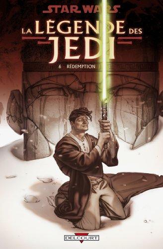 Star Wars - La Légende des Jedi T06: Rédemption