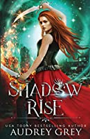 Shadow Rise (Shadow Fall)