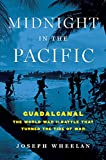 Image of Midnight in the Pacific: Guadalcanal -- The World War II Battle That Turned the Tide of War