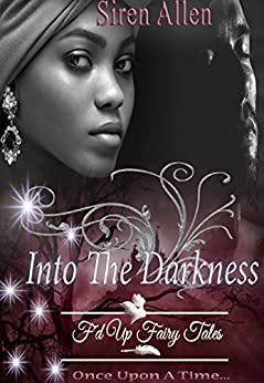 Into The Darkness: BWWM Paranormal Romance (Siren's Fairy Tales Book 1) Review