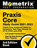 Praxis Core Study Guide 2021-2022: Praxis...