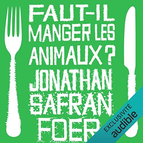 Faut-il manger les animaux ? Titelbild