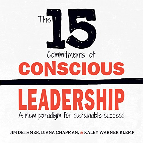 The 15 Commitments of Conscious Leadership audiobook cover art