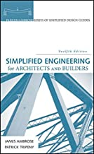 Simplified Engineering for Architects and Builders (Parker/Ambrose Series of Simplified Design Guides)