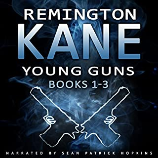 Young Guns, Books 1-3                   By:                                                                                                                                 Remington Kane                               Narrated by:                                                                                                                                 Sean Patrick Hopkins                      Length: 9 hrs and 28 mins     Not rated yet     Overall 0.0