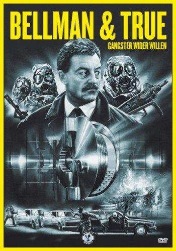 Bellman & True - Gangster wider Willen
