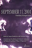 September 11, 2001: Feminist Perspectives