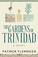 The Gardens of Trinidad