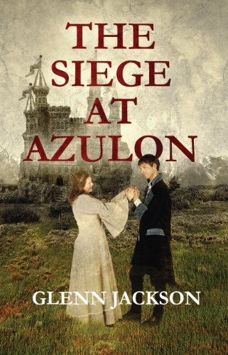 The Siege At Azulon (English Edition)