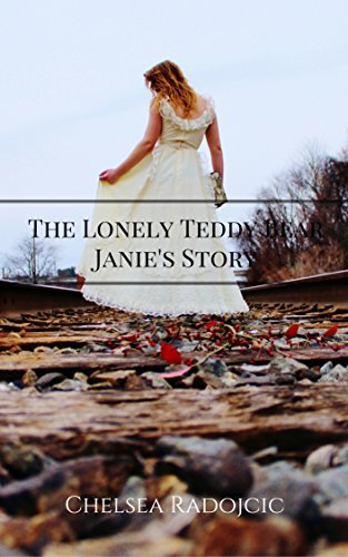 The Lonely Teddy Bear: Janie's Story (English Edition)