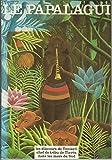 Le papalagui les discours de touiavii chef de tribu de tiavea dans les mers du sud - Editions Aubier Flammarion,1981