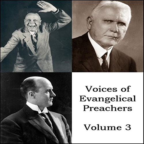 Voices of Evangelical Preachers - Volume 3 audiobook cover art