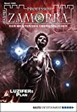 Manfred H. Rückert, Christian Schwarz: Professor Zamorra - Folge 1000: Luzifers Plan