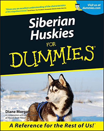 Siberian Huskies For Dummies (English Edition)