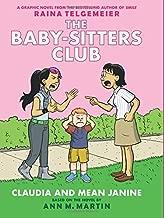 Claudia و Mean janine: إصدار بألوان كاملة (baby-sitters Club Graphix # 4)