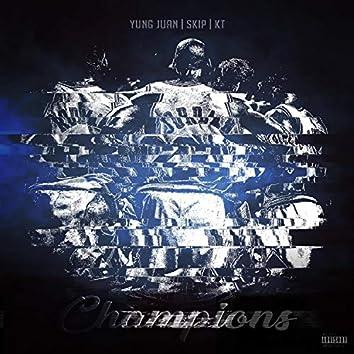 Champions (feat. Yungworld Juan & Skip DMV)