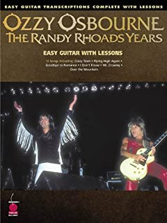 Ozzy Osbourne - The Randy Rhoads Years: Easy Guitar Transcriptions Complete with Lessons