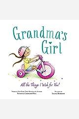 Grandma's Girl: Celebrate the Special Bond Between Granddaughter and Grandma Kindle Edition