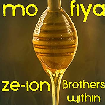 Mo Fiya (feat. Brothers Within)