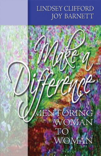 Make A Difference: Mentoring Woman to Woman (English Edition)