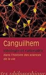 Ideologie Et Rationalite - Dans L'histoire Des Sciences De La Vie (Bibliotheque Des Textes Philosophiques) (French Edition) by Georges Canguilhem J. Vrin(2009-07-20) de Georges Canguilhem J. Vrin