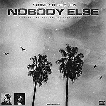 Nobody Else (feat. Bobby John)