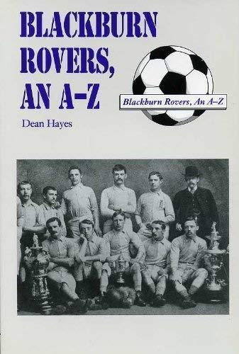 Blackburn Rovers: An A-Z
