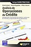 Análisis de operaciones de crédito: Introducción a las técnicas de análisis, confección de informes y seguimiento de