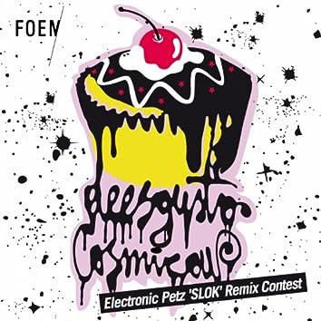 Fœm - electronic petz 'slok' remix contest - winner and followers remixes package