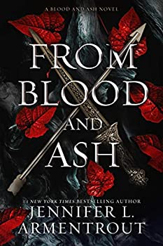 From Blood and Ash  Blood And Ash Series Book 1