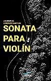 Sonata para violín: 1 (Líbera Metus)